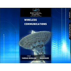 Wireless Communications / César Vargas Rosales y José Ramón Rodríguez