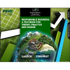 Responsible Business: A Textbook for Theory, Practice and Change / Oliver Laasch, Roger Conaway