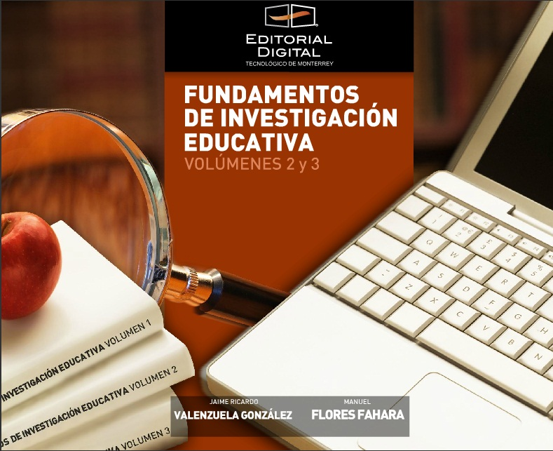 Fundamentos de investigación educativa. Volumen 2 y 3